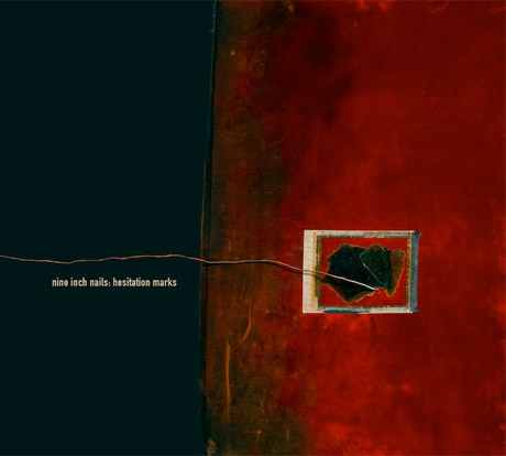 Nine Inch Nails Hesitation Marks