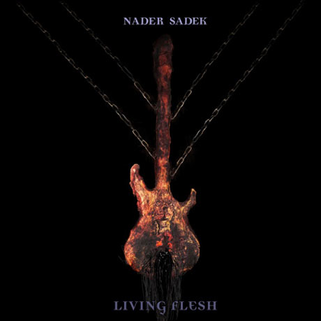 Nader Sadek Living Flesh