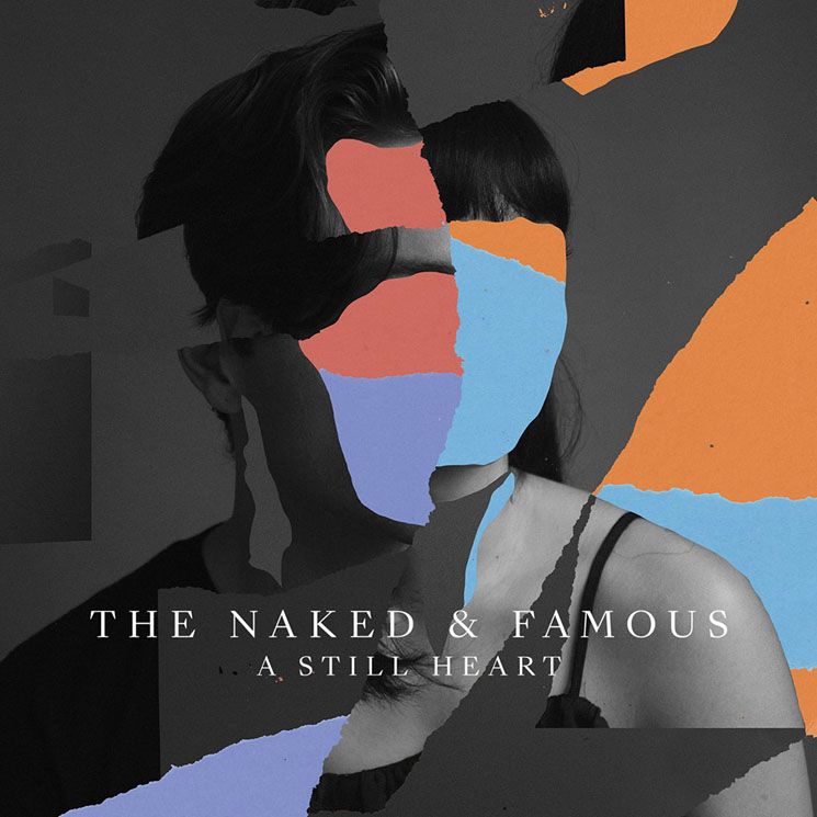 The Naked and Famous A Still Heart