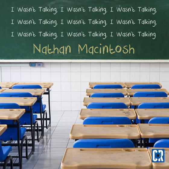 Nathan Macintosh I Wasn't Talking
