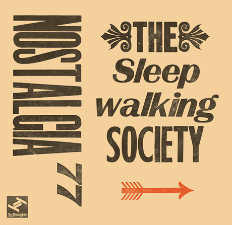 Nostalgia 77 The Sleepwalking Society