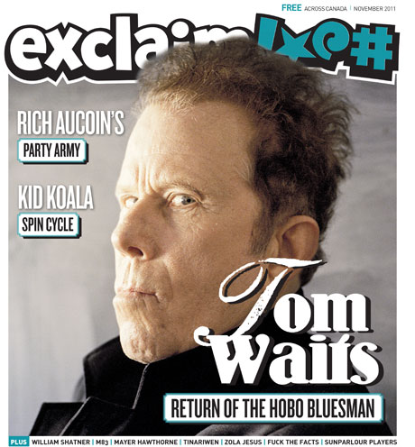 Tom Waits, Rich Aucoin, M83 and William Shatner Grace Exclaim!'s November Issue
