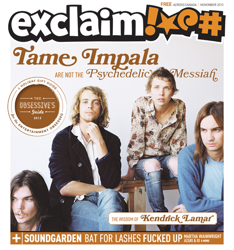 Tame Impala, Soundgarden, Kendrick Lamar, Ben Gibbard, Bat for Lashes and More Fill Exclaim!'s New November Issue