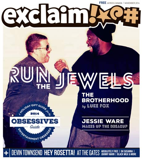 Run the Jewels, Devin Townsend, Johnny Marr, Jessie Ware and Our Annual Gift Guide Fill Exclaim!'s November Issue