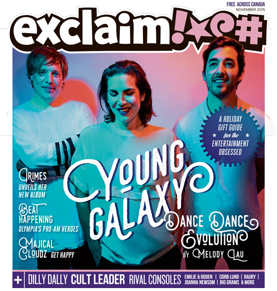​Young Galaxy, Beat Happening, Grimes and Our Annual Gift Guide Fill Exclaim!'s November Issue