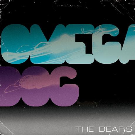 """The Dears """"Omega Dog"""""""
