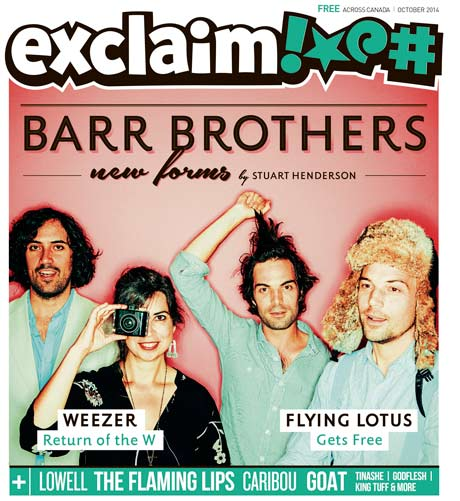 The Barr Brothers, Weezer, Flaming Lips and Caribou Fill Exclaim!'s October Issue