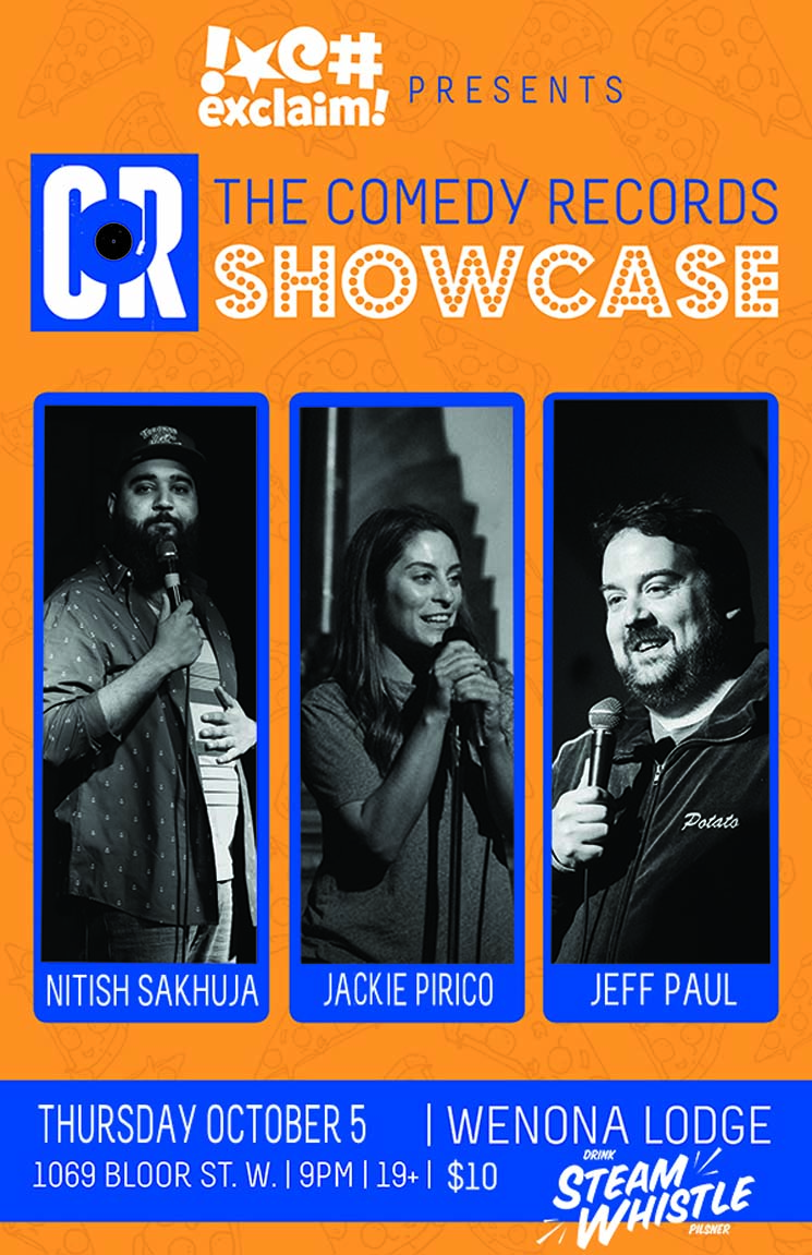 Jeff Paul, Jackie Pirico and Nitish Sakhuja Live Their Dreams at a Comedy Records/Exclaim! Standup Showcase