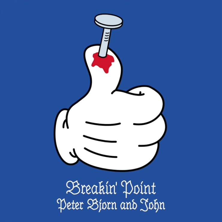 "Peter Bjorn and John ""Breakin' Point"""