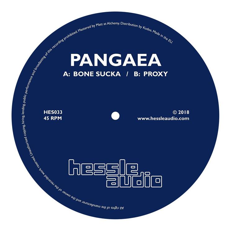 "Pangaea ""Bone Sucka"" / ""Proxy"""