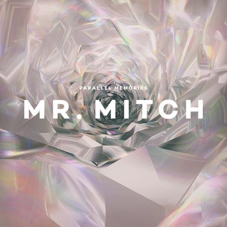 Mr. Mitch Parallel Memories