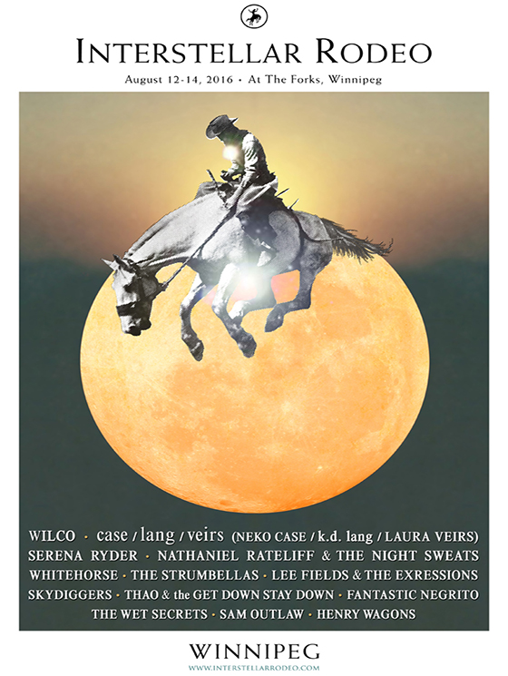 Interstellar Rodeo Reveals 2016 Winnipeg Lineup with Wilco, case/lang/veirs, Serena Ryder
