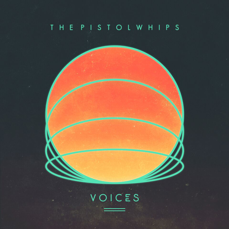The Pistolwhips Announce Sophomore 'Voices' LP, Plot Canadian Tour