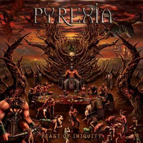 Pyrexia Feast of Iniquity