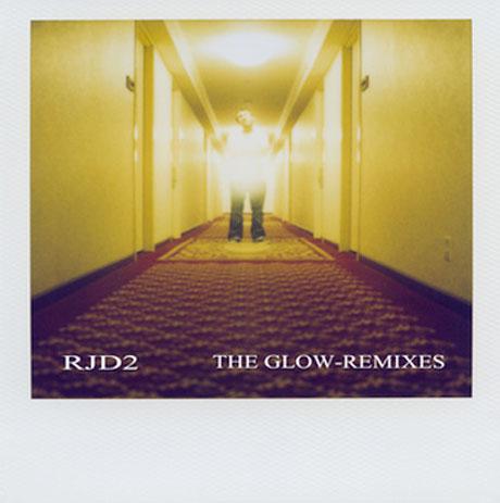 RJD2 <i>The Glow Remixes</i>