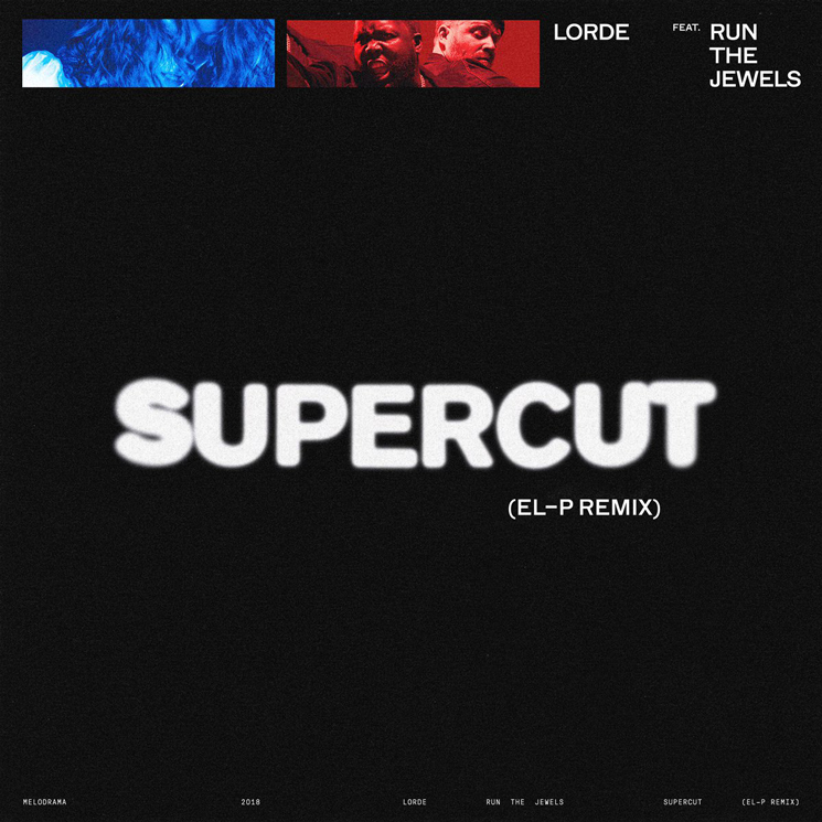 "Lorde Enlists Run the Jewels for ""Supercut (El-P Remix)"""