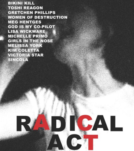 Radical Act: A Documentary About Women Who Rock Tex Clark