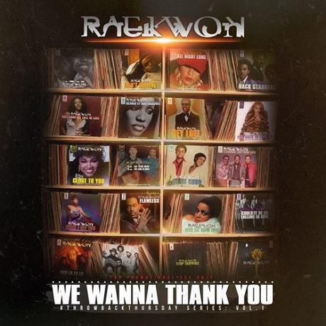 Raekwon 'We Wanna Thank You' (mixtape)