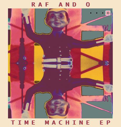 Raf and O 'Time Machine' (EP stream)
