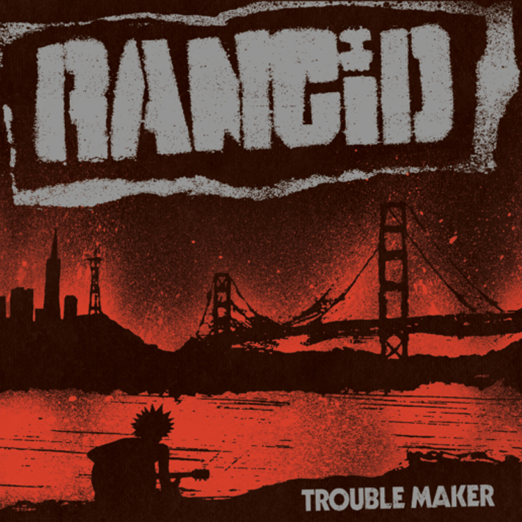 Rancid 'Trouble Maker' (album stream)