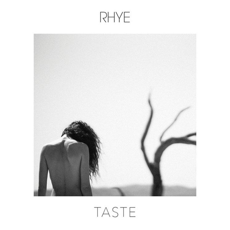 """Rhye """"Taste"""""""