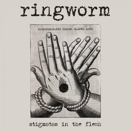 Ringworm Stigmatas in the Flesh