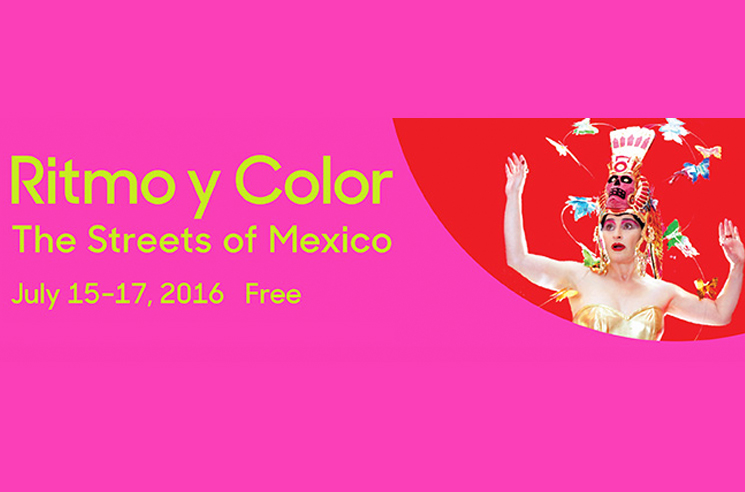 Toronto's Harbourfront Centre Celebrates Mexican Street Culture with Ritmo y Color Festival