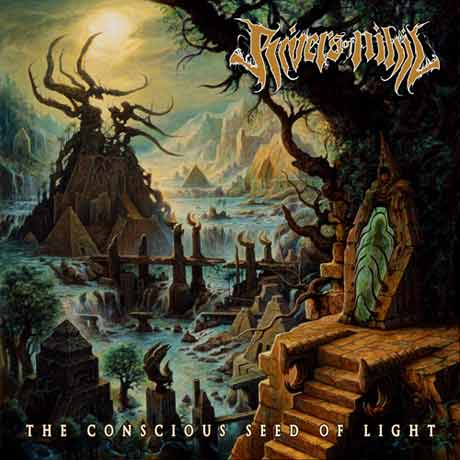 Rivers of Nihil The Conscious Seed of Light