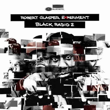 Robert Glasper Experiment Black Radio 2