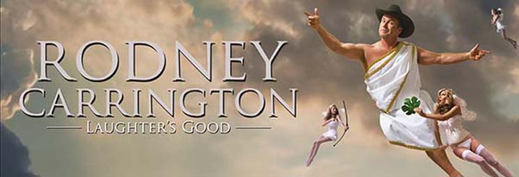 Rodney Carrington Laughter's Good