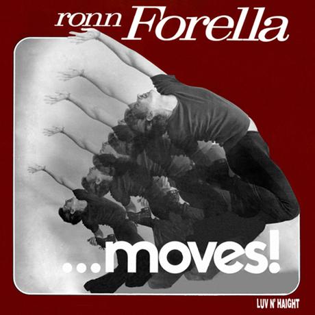 Ronn Forella Moves!