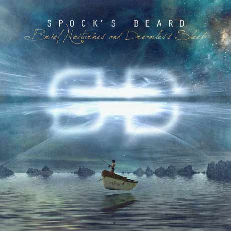 Spock's Beard Brief Nocturnes and Dreamless Sleep