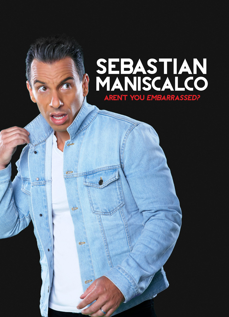 Sebastian Maniscalco Aren't You Embarrassed?