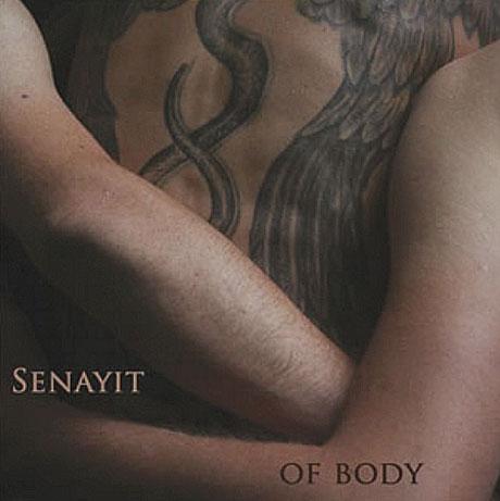Senayit Of Body