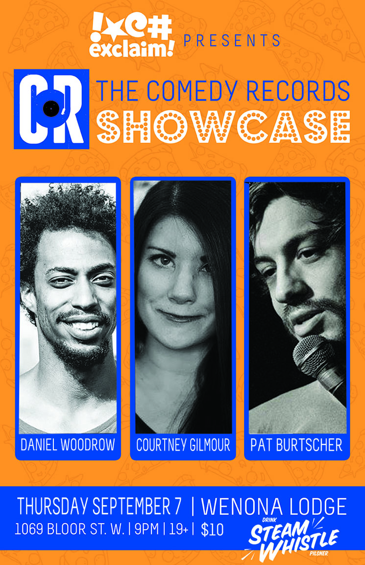 Courtney Gilmour, Daniel Woodrow and Pat Burtscher Make History at a Comedy Records/Exclaim! Standup Showcase
