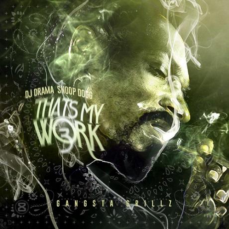 Snoop Dogg 'That's My Work 3' (mixtape)