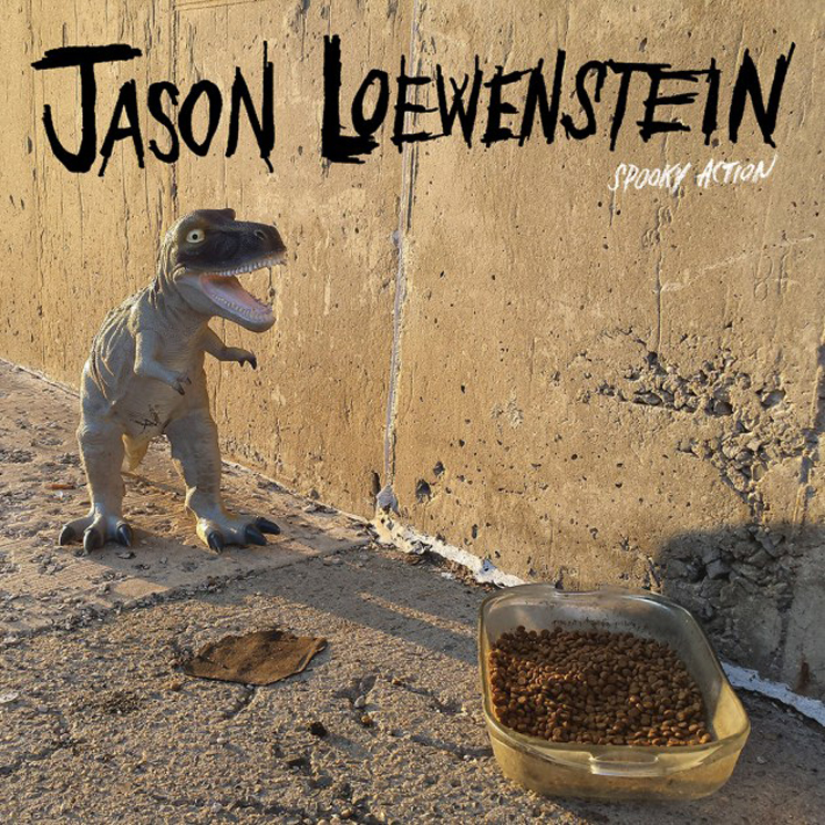 Jason Loewenstein Spooky Action