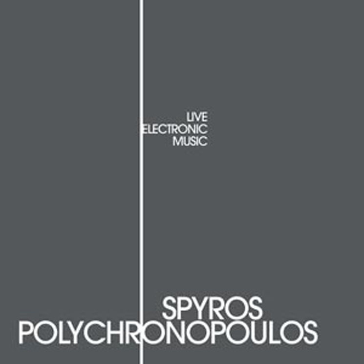 Spyros Polychronopoulos Live Electronic Music