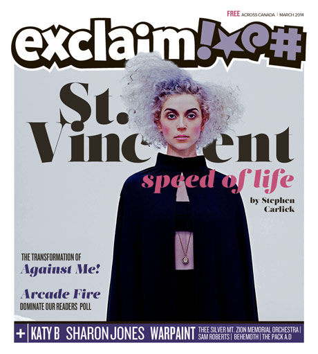 St. Vincent, Against Me!, Sam Roberts and Sharon Jones Fill Exclaim!'s March Issue