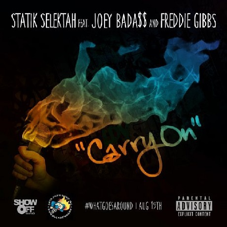 "Statik Selektah ""Carry On"" (ft. Joey Bada$$ & Freddie Gibbs)"