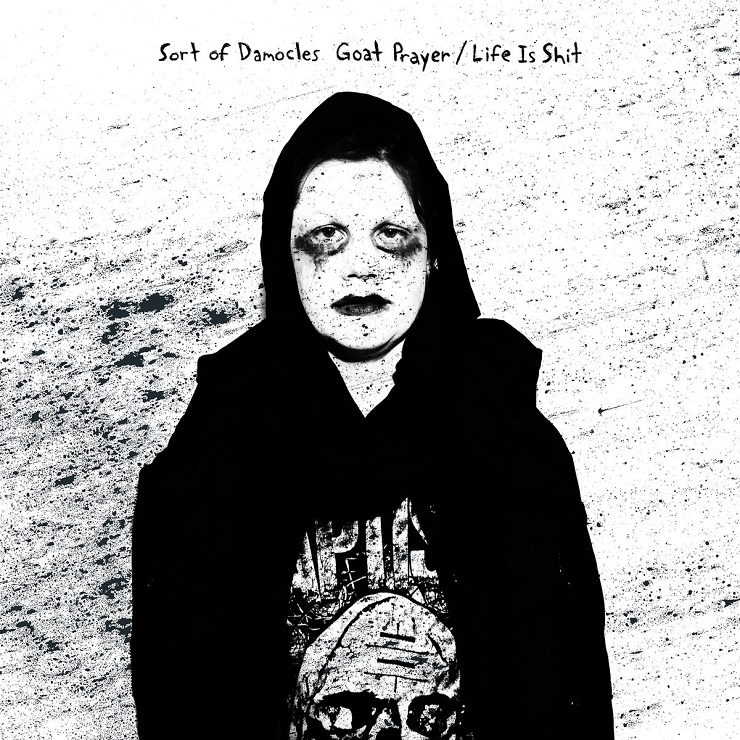 Sort of Damocles 'Goat Prayer / Life is Shit' (album stream)