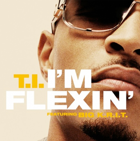 """T.I. """"I'm Flexin'"""" (ft. Big K.R.I.T.)"""