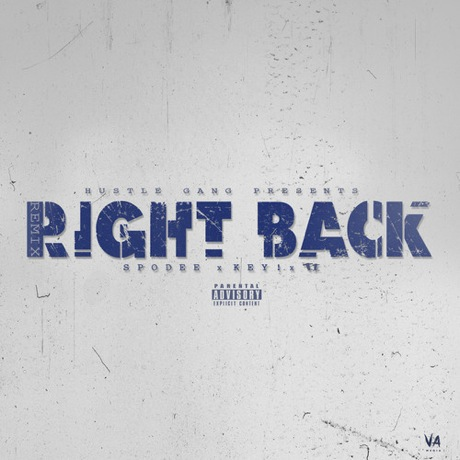 "T.I. ""Right Back"" (Spodee remix)"