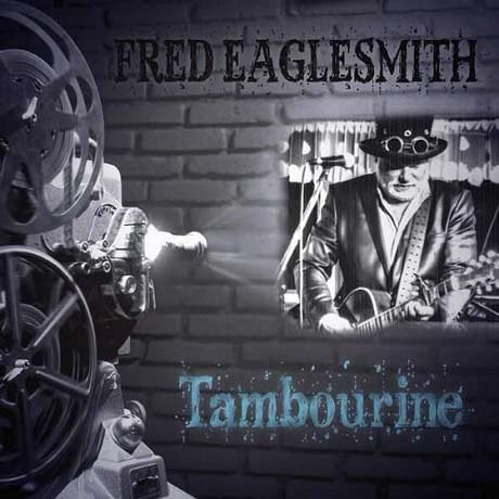 Fred Eaglesmith Tambourine