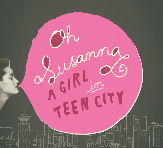 Oh Susanna A Girl in Teen City