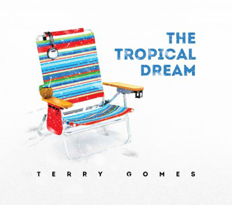Terry Gomes The Tropical Dream