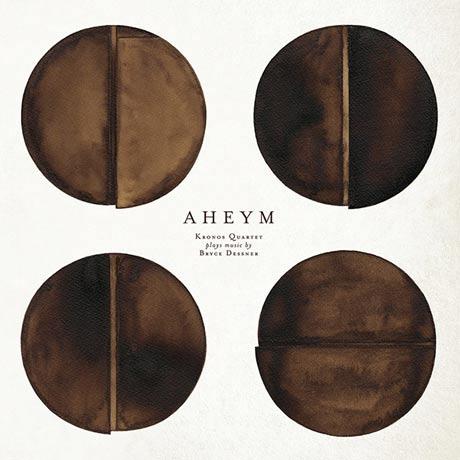 Kronos Quartet & Bryce Dessner Aheym