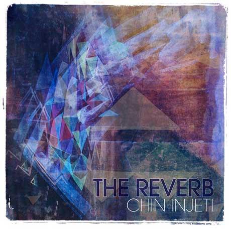 Chin Injeti The Reverb