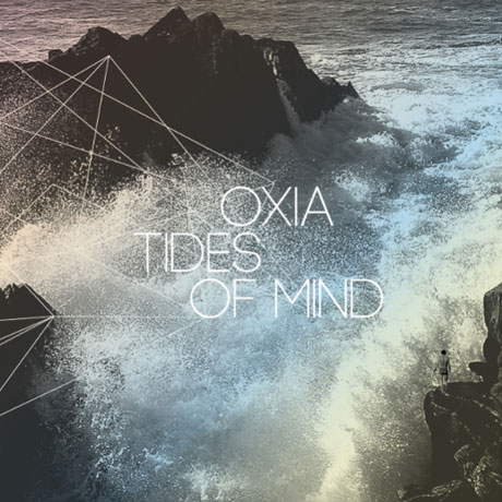Oxia Tides of Mind