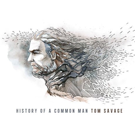 Tom Savage History of a Common Man